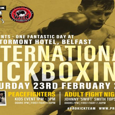 On Saturday 23rd FEB 2019 the first ProKick home show of 2019 will roll back into east Belfast for a night of International kickboxing and its back at the majestic Stormont Hotel.