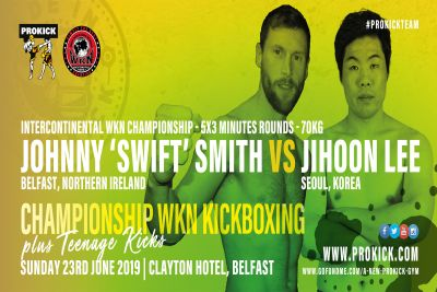 Johnny 'Swift' Smith will challenge Korean fighter Jihoon Lee for his first major professional WKN title. The pair will fight over 5 by 3-minute rounds for the vacant WKN K1 style Intercontinental divisions crown at 70kg.