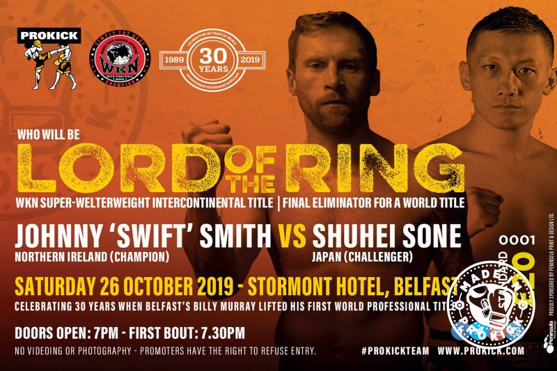 LORD OF THE RING: Tickets are on sale now, so don't be left out on one of the best value for money fight shows in the country.  Tickets:  Standard at £20 Ringside at £30