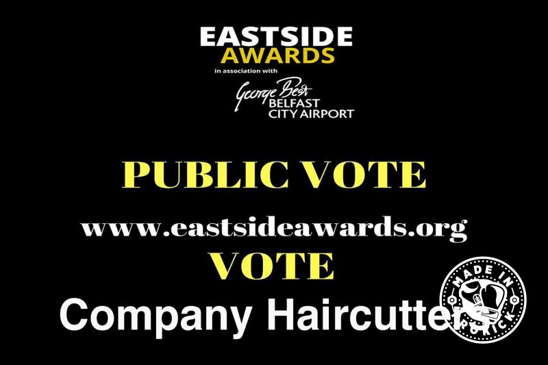 East Side Awards 2019 - It's up to you the public who should take the GONG at the awards in January 2019.  Vote Company Haircutters