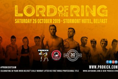 Lord Of The Ring Fightcard - The countdown has begun - International & Championship kickboxing will hit the Stormont Hotel in Belfast this Saturday 26th October 2019.