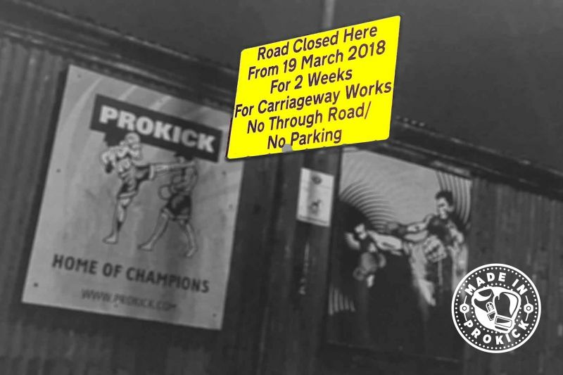 The road at the ProKick Gym will be Closed from Monday the 19th March for two weeks - Best option to park is the free car park in behind Tesco's off the Belmont Rd just 1mins walk from there to the ProKick Gym.